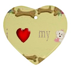 I Love My Dog! Ii Heart Ornament (two Sides)