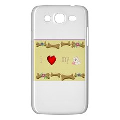 I Love My Dog! II Samsung Galaxy Mega 5.8 I9152 Hardshell Case