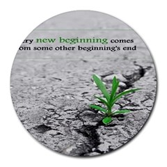 A new beginning  8  Mouse Pad (Round)