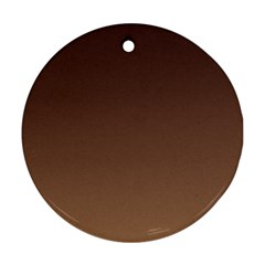 Seal Brown To Chamoisee Gradient Round Ornament (two Sides)