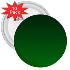 Dark Green To Green Gradient 3  Button (10 pack)
