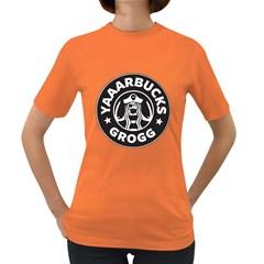 Yaaaarbucks! Womens' T Shirt (colored)