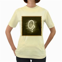 0?  Womens  T Shirt (yellow)