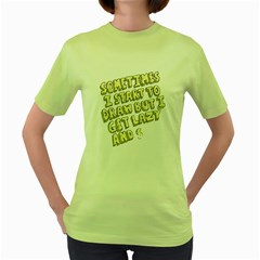 Sometimes Womens  T-shirt (Green)