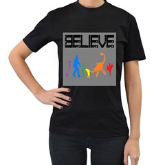 WE RE NOT ALONE! Womens' T-shirt (Black)