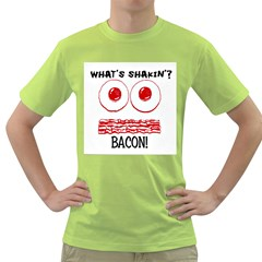What s Shakin ? Bacon! Mens  T Shirt (green)