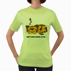 dont wake me up.. Womens  T-shirt (Green)