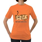 dont wake me up.. Womens' T-shirt (Colored) Front