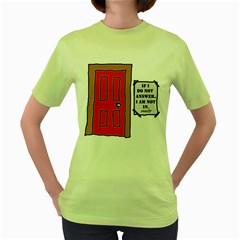 a knock in my door Womens  T-shirt (Green)
