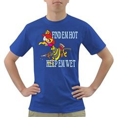 Find Em Hot Keep Em Wet Mens' T-shirt (Colored)