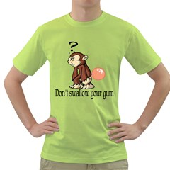 Dont Swallow Your Gum Mens  T Shirt (green)