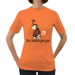 Dont Swallow Your Gum Womens' T-shirt (Colored)