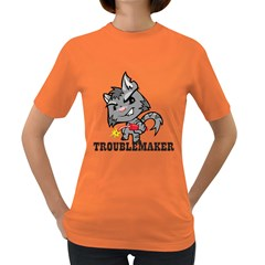 Troublemaker Womens' T-shirt (Colored)