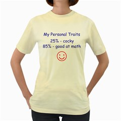 My Personal Traits  Womens  T-shirt (Yellow)