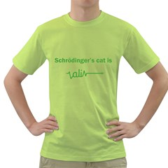 Schr?dinger s cat is ali... Mens  T-shirt (Green)