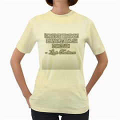 Quote   Live Life  Womens  T Shirt (yellow)