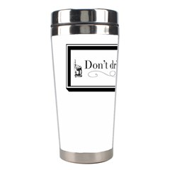 Dont Drink And Draw Stainless Steel Travel Tumbler
