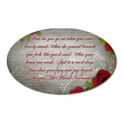 Maggie s Quote Magnet (oval)