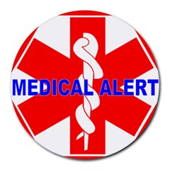MEDICAL ALERT HEALTH IDENTIFICATION SIGN 8  Mouse Pad (Round)