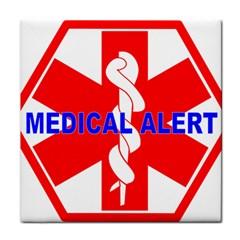 MEDICAL ALERT HEALTH IDENTIFICATION SIGN Ceramic Tile