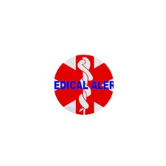 MEDICAL ALERT HEALTH IDENTIFICATION SIGN 1  Mini Button Magnet