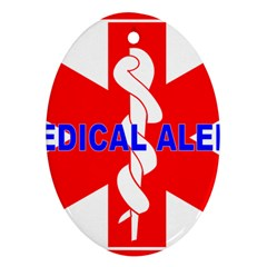 MEDICAL ALERT HEALTH IDENTIFICATION SIGN Oval Ornament