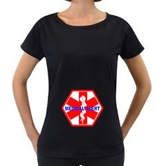 Medical Alert Health Identification Sign Womens' Maternity T Shirt (black)