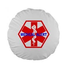 MEDICAL ALERT HEALTH IDENTIFICATION SIGN 15  Premium Round Cushion