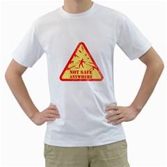 Not Safe Anywhere Mens  T-shirt (White)