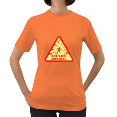 Not Safe Anywhere Womens' T-shirt (Colored)