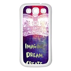 Imagine. Dream. Create. Samsung Galaxy S3 Back Case (White)