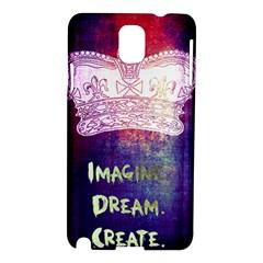 Imagine. Dream. Create. Samsung Galaxy Note 3 N9005 Hardshell Case
