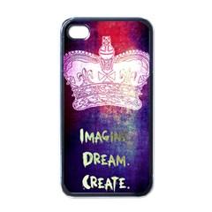Imagine. Dream. Create. Apple iPhone 4 Case (Black)