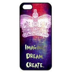 Imagine. Dream. Create. Apple iPhone 5 Seamless Case (Black)