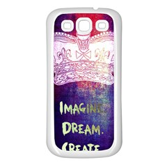 Imagine. Dream. Create. Samsung Galaxy S3 Back Case (White)