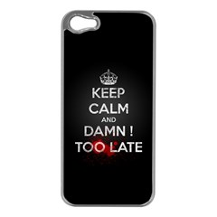 too late ! Apple iPhone 5 Case (Silver)