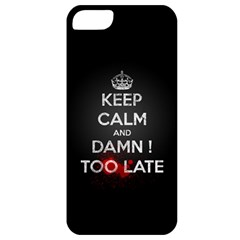 too late ! Apple iPhone 5 Classic Hardshell Case