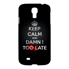 too late ! Samsung Galaxy S4 I9500/I9505 Hardshell Case
