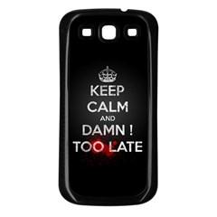 too late ! Samsung Galaxy S3 Back Case (Black)