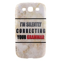 Silently correcting your grammar Samsung Galaxy S III Hardshell Case