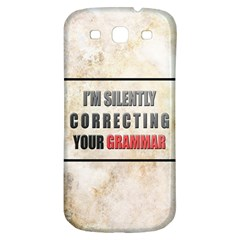 Silently correcting your grammar Samsung Galaxy S3 S III Classic Hardshell Back Case