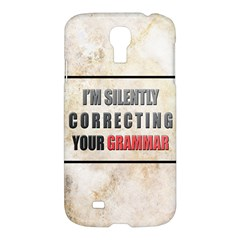Silently Correcting Your Grammar Samsung Galaxy S4 I9500/i9505 Hardshell Case