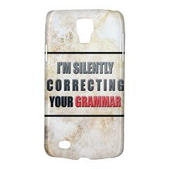 Silently Correcting Your Grammar Samsung Galaxy S4 Active (i9295) Hardshell Case