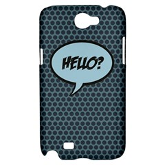 Hello Samsung Galaxy Note 2 Hardshell Case