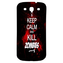 Keep Calm & Kill Zombies Samsung Galaxy S3 S III Classic Hardshell Back Case