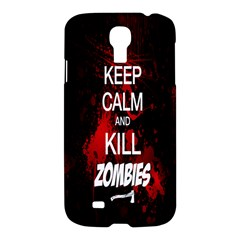 Keep Calm & Kill Zombies Samsung Galaxy S4 I9500/i9505 Hardshell Case