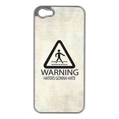 Warning: Haters gonna hate Apple iPhone 5 Case (Silver)