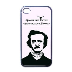 Qouth the Raven...Answer Your Phone. Apple iPhone 4 Case (Black)