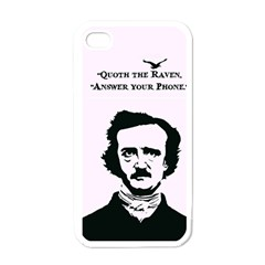Qouth the Raven...Answer Your Phone. Apple iPhone 4 Case (White)