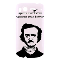 Qouth the Raven...Answer Your Phone. HTC Desire S Hardshell Case